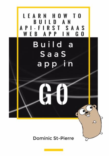 Build SaaS apps in Go